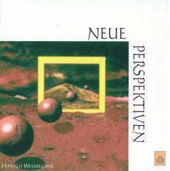 Neue Perspektiven von Wessbecher,  Harald