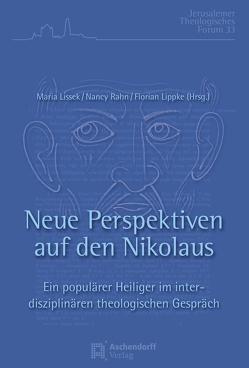 Neue Perspektiven auf den Nikolaus von Lippke,  Florian, Lissek,  Maria, Rahn,  Nancy