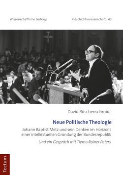Neue Politische Theologie von Rüschenschmidt,  David