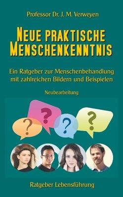 Neue praktische Menschenkenntnis von Sedlacek,  Klaus-Dieter, Verweyen,  Johannes Maria