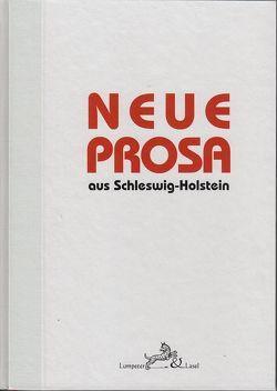 Neue Prosa aus Schleswig-Holstein. von Dušanić,  Sara, Sandfuchs,  Wolfgang