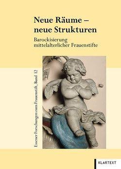 Neue Räume – neue Strukturen von Beuckers,  Klaus Gereon, Falk,  Birgitta
