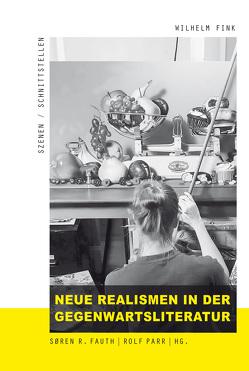 Neue Realismen in der Gegenwartsliteratur von Fauth,  Søren R., Parr,  Rolf