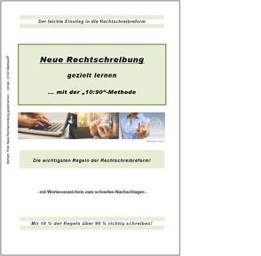 Neue Rechtschreibung gezielt lernen von Thiel,  Bertram