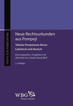 Neue Rechtsurkunden aus Pompeji. Tabulae Pompeianae Novae von Wolf,  Joseph Georg
