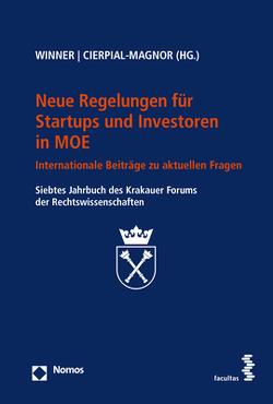 Neue Regelungen für Startups und Investoren in MOE von Cierpial-Magnor,  Romana, Winner,  Martin