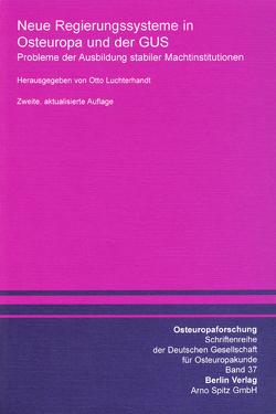 Neue Regierungssysteme in Osteuropa und der GUS von Luchterhandt,  Otto