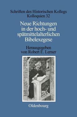 Neue Richtungen in der hoch- und spätmittelalterlichen Bibelexegese von Lerner,  Robert E.