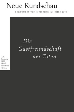 Neue Rundschau 2019/2 von Balmes,  Hans-Jürgen, Bong,  Jörg, Roesler,  Alexander, Vogel,  Oliver