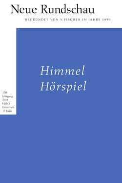 Neue Rundschau 2019/3 von Balmes,  Hans-Jürgen, Bong,  Jörg, Roesler,  Alexander, Vogel,  Oliver