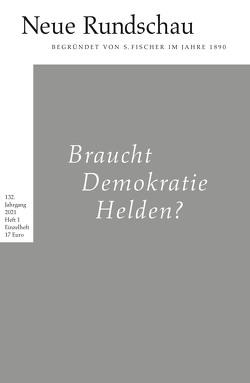 Neue Rundschau 2021/1 von Balmes,  Hans-Jürgen, Roesler,  Alexander, Vogel,  Oliver