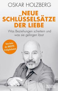 Neue Schlüsselsätze der Liebe von Holzberg,  Oskar