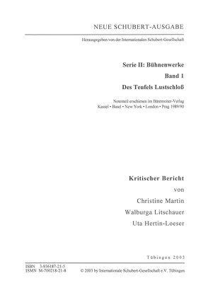 Neue Schubert-Ausgabe. Kritische Berichte / Bühnenwerke / Des Teufels Lustschloss von Hertin-Loeser,  Uta, Litschauer,  Walburga, Martin,  Christine