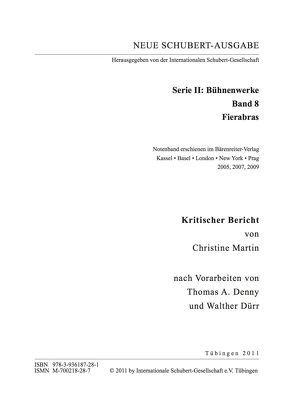 Neue Schubert-Ausgabe. Kritische Berichte / Bühnenwerke / Fierabras von Denny,  Thomas A, Dürr,  Walther, Martin,  Christine