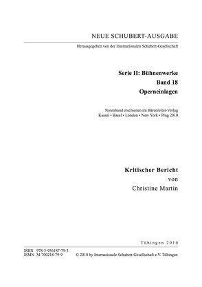 Neue Schubert-Ausgabe. Kritische Berichte / Bühnenwerke / Operneinlagen von Martin,  Christine