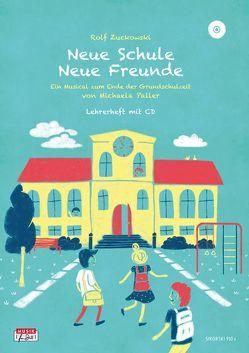 Neue Schule – Neue Freunde, Lehrerheft (+ CD) von Paller,  Michaela, Zuckowski,  Rolf