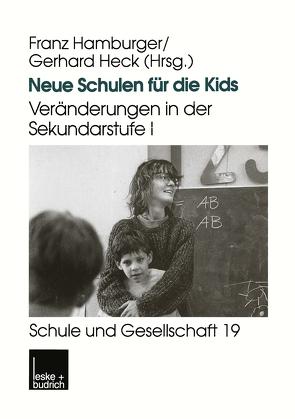 Neue Schulen für die Kids von Hamburger,  Franz, Heck,  Gerhard