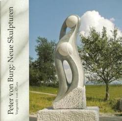 Neue Skulpturen des Bildhauers Peter von Burg von Al'Leu