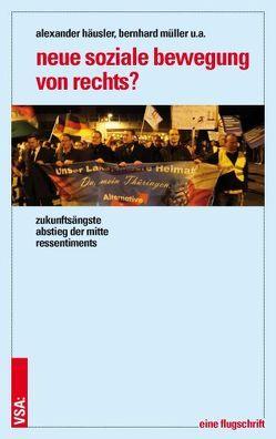 Neue soziale Bewegung von rechts? von Häusler,  Alexander, Virchow,  Fabian