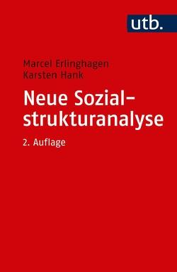 Neue Sozialstrukturanalyse von Erlinghagen,  Marcel, Hank,  Karsten