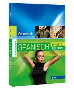Neue Spanische Grammatik, Basic Edition von Beckmann,  Hans-Georg