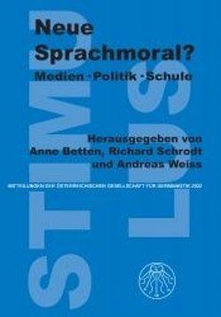 Neue Sprachmoral? von Betten,  Anne, Schrodt,  Richard, Weiß,  Andreas