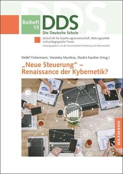 """""""Neue Steuerung"""" – Renaissance der Kybernetik? von Fickermann,  Detlef, Karcher,  Martin, Manitius,  Veronika"""