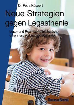 Neue Strategien gegen Legasthenie von Küspert,  Petra