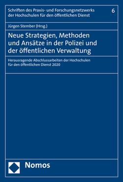 Neue Strategien, Methoden und Ansätze in der Polizei und der öffentlichen Verwaltung von Stember,  Jürgen