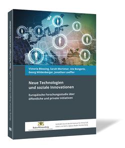 Neue Technologien und soziale Innovationen von Blessing,  Victoria, Bongertz,  Ute, Loeffler,  Jonathan, Mildenberger,  Georg, Mortimer,  Sarah