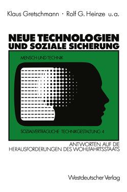Neue Technologien und Soziale Sicherung von Gretschmann,  Klaus