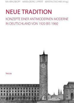 Neue Tradition von Krauskopf,  Kai, Lippert,  Hans-Georg, Zaschke,  Kerstin