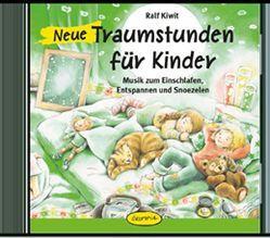 Neue Traumstunden für Kinder von Kiwit,  Ralf