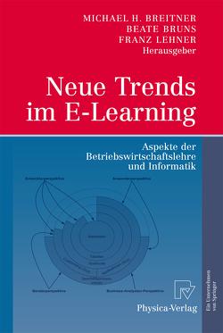 Neue Trends im E-Learning von Breitner,  Michael, Bruns,  Beate, Lehner,  Franz