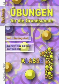 neue Übungen für die 1.KLasse Grundschule von Fürst,  Elisabeth