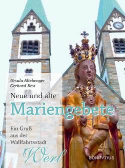 Neue und alte Mariengebete von Altehenger,  Ursula, Best,  Gerhard