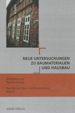 Neue Untersuchungen zu Baumaterialien und Hausbau von de Vries,  Dirk J., Freckmann,  Klaus, Grossmann,  G Ulrich, Klein,  Ulrich