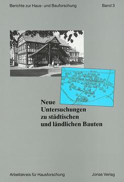 Neue Untersuchungen zu städtischen und ländlichen Bauten