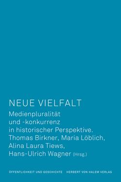 Neue Vielfalt von Birkner,  Thomas, Löblich,  Maria, Tiews,  Alina Laura, Wagner,  Hans-Ulrich