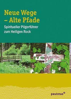 Neue Wege – Alte Pfade von Müller-Bauer,  Karin