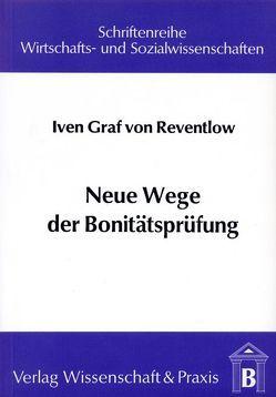 Neue Wege der Bonitätsprüfung von Reventlow,  Iven von