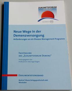 Neue Wege der Demenzversorgung von Füsgen,  Ingo