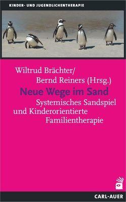 Neue Wege im Sand von Brächter,  Wiltrud, Reiners,  Bernd