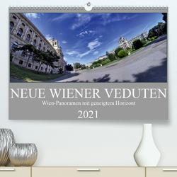 Neue Wiener Veduten – Wien-Panoramen mit geneigtem Horizont (Premium, hochwertiger DIN A2 Wandkalender 2021, Kunstdruck in Hochglanz) von Braun,  Werner