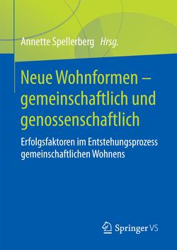 Neue Wohnformen – gemeinschaftlich und genossenschaftlich von Spellerberg,  Annette