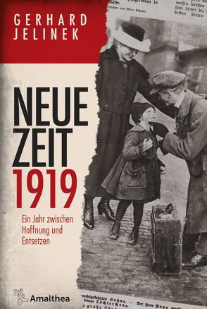 Neue Zeit 1919 von Jelinek,  Gerhard