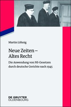 Neue Zeiten – Altes Recht von Löhnig,  Martin