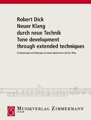 Neuer Klang durch neue Technik von Dick,  Robert