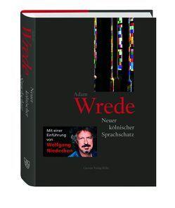 Neuer kölnischer Sprachschatz von Niedecken,  Wolfgang, Wrede,  Adam