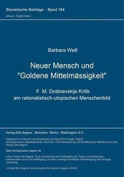 """Neuer Mensch und """"Goldene Mittelmässigkeit"""" von Wett,  Barbara"""